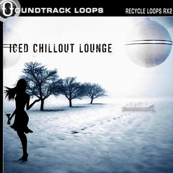 Сэмплы Soundtrack Loops - Iced Chillout Lounge