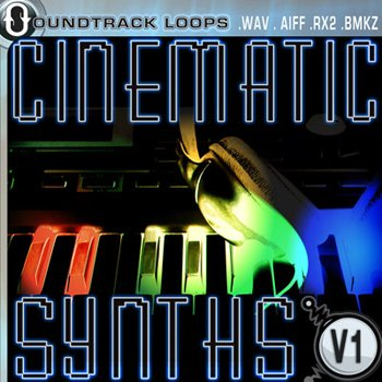 Сэмплы Soundtrack Loops - Cinematic Synths