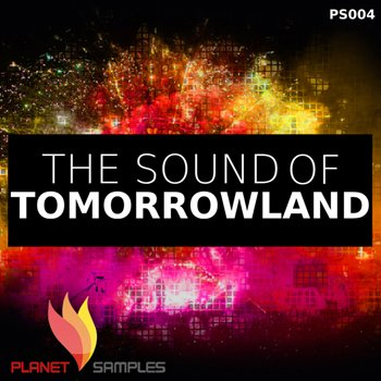 Сэмплы Planet Samples The Sound Of Tomorrowland