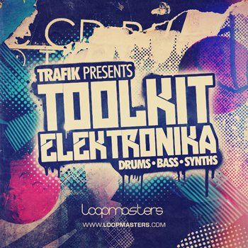 Сэмплы Loopmasters Trafik Toolkit Elektronika