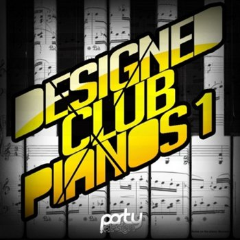Сэмплы и MIDI - Party Design: Designed Club Pianos Vol 1