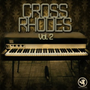 Сэмплы The Hit Sound Cross Rhodes Vol 2