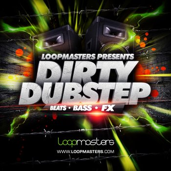 Сэмплы Loopmasters Present Dirty Dubstep