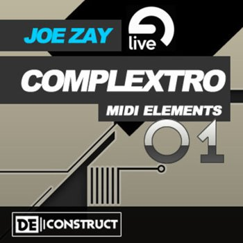 Проект Joe Zay Complextro MIDI Elements Vol.1 (Ableton Live)