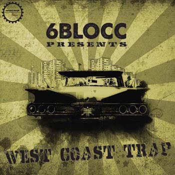 Сэмплы Industrial Strength Records - 6Blocc: West Coast Trap