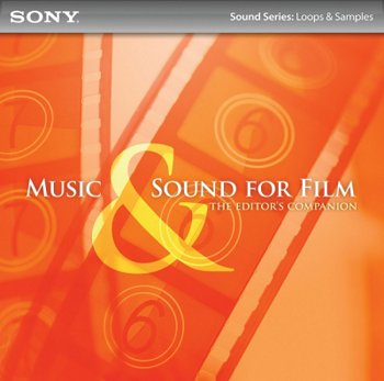 Сэмплы Sony Creative Software - Music & Sound for Film The Editor's Companion