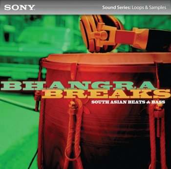 Сэмплы Sony Creative Software- Bhangra Breaks South Asian Beats & Bass
