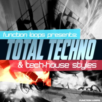 Сэмплы Function Loops Total Techno & Tech-House Styles