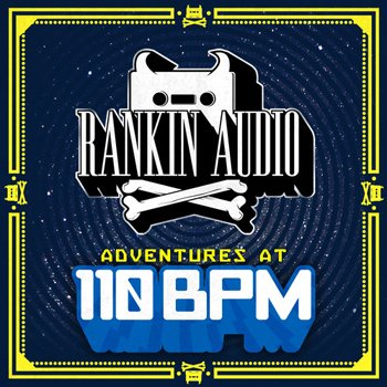Сэмплы Rankin Audio Adventures At 110bpm