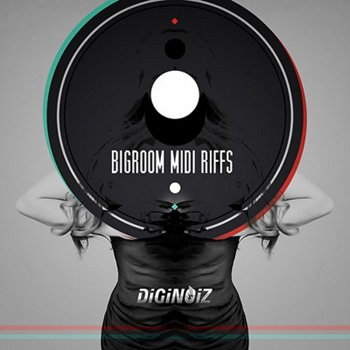 MIDI файлы Diginoiz - Big Room MIDI Riffs