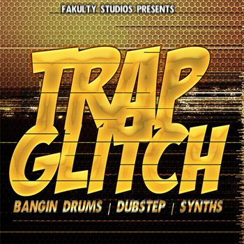 Сэмплы Fakulty Studios - Trap Glitch