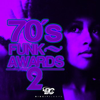 Сэмплы Big Citi Loops - 70's Funk Awards 2
