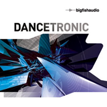 Сэмплы Big Fish Audio Dancetronic