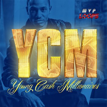 Сэмплы MVP Loops - Young Cash Millionaires