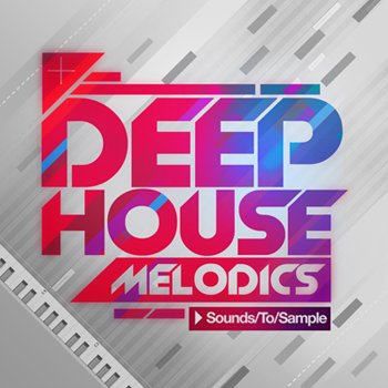 Сэмплы Sounds To Sample Deep House Melodics