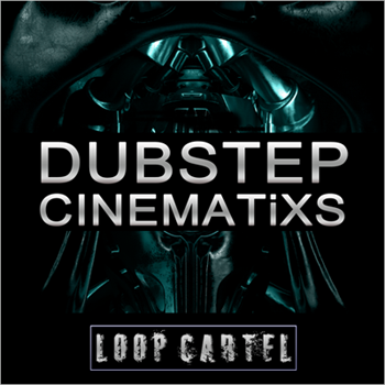 Сэмплы Loop Cartel Dubstep Cinematix