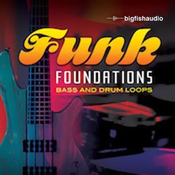 Сэмплы Big Fish Audio - Funk Foundations: Bass and Drums Loops
