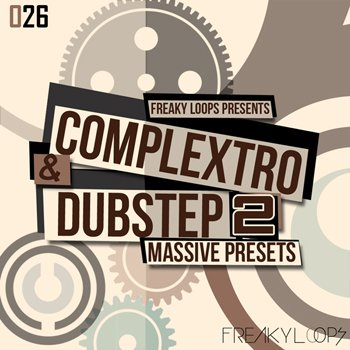 Пресеты Freaky Loops Complextro & Dubstep Vol.2