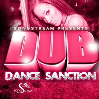 Сэмплы Song Stream Dub Dance Sanction
