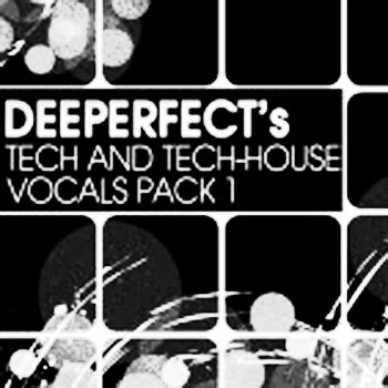 Сэмплы Deeperfect Records Deeperfects Tech And Tech House Vocals Pack 1