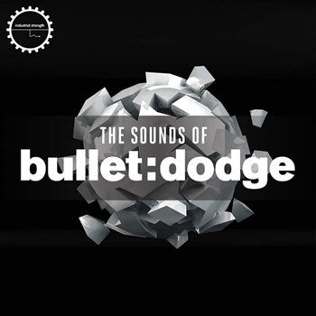 Сэмплы Industrial Strength Records The Sounds of Bullet Dodge