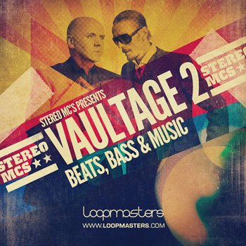 Сэмплы Loopmasters Stereo MC's Presents Vaultage 2