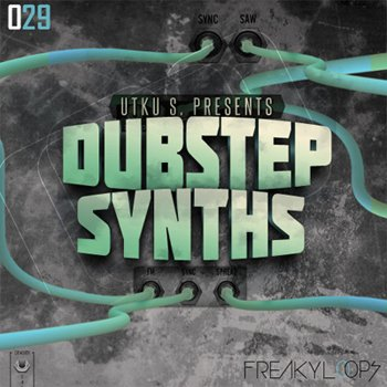 Сэмплы Freaky Loops - Dubstep Synths