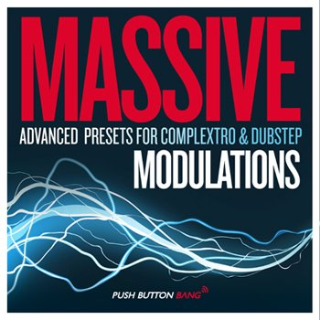 Пресеты Push Button Bang Massive Modulations