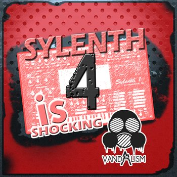 Пресеты Vandalism Shocking Sounds 4 For Sylenth1