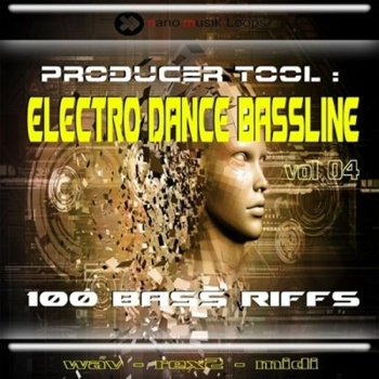 Сэмплы Nano Musik Loops Producer Tool Electro Dance Bassline Vol.4