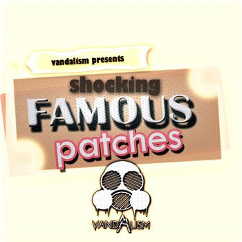 Пресеты Vandalism Shocking Famous Patches 1 For Sylenth1