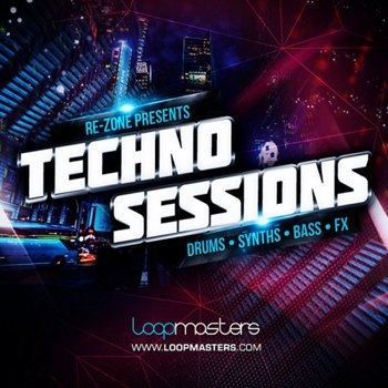 Сэмплы Loopmasters Re-Zone Presents Techno Sessions
