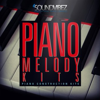 Сэмплы и MIDI - Sound Vibez Piano Melody Kits