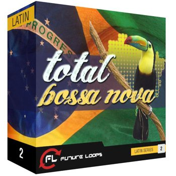 Сэмплы Future Loops Total Bossa Nova