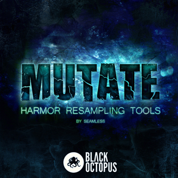 Пресеты Black Octopus Mutate Harmor Resampling Tools