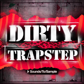 Сэмплы Sounds To Sample - Dirty Trapstep