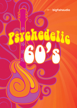 Сэмплы Big Fish Audio Psychedelic 60s