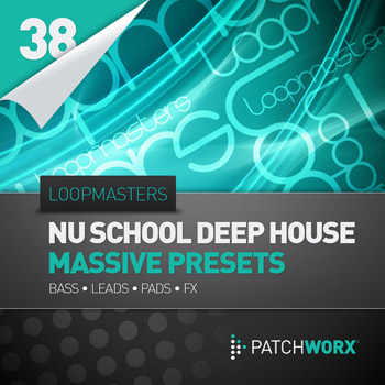 Пресеты Loopmasters Patchworx 38 Nu School Deep House Massive Presets