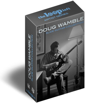 Сэмплы гитары - The Loop Loft Doug Wamble Slide Guitar Collection