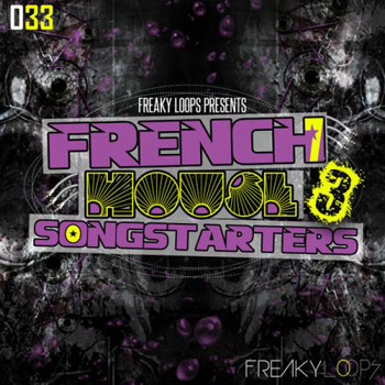 Сэмплы Freaky Loops French House Songstarters Vol.3