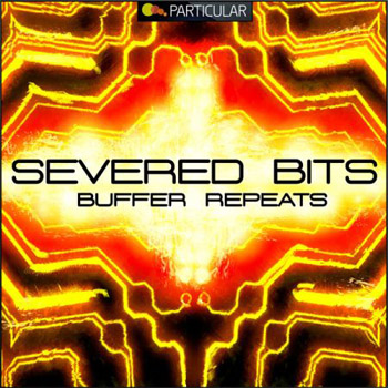 Сэмплы Particular Severed Bits Buffer Repeats