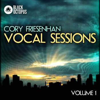 Сэмплы вокала - Black Octopus Sound Cory Friesenhan Vocal Sessions