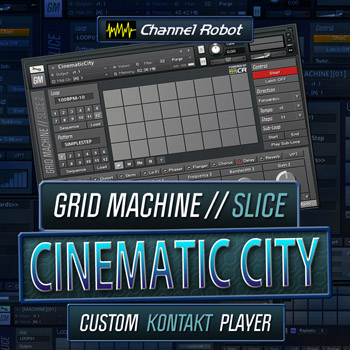 Сэмплы Channel Robot Grid Machine Slice Cinematic City (KONTAKT)