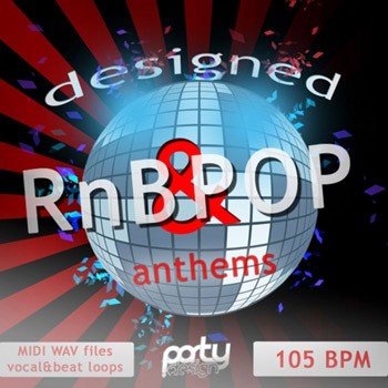 Сэмплы Party Design Designed RnB and Pop Anthems
