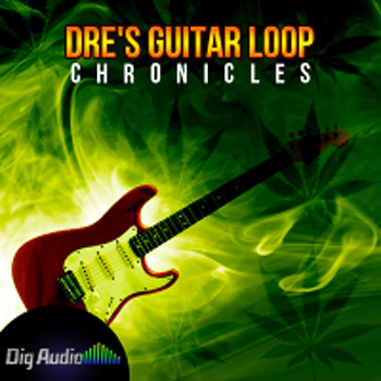 Сэмплы гитары - Dig Audio Dre's Guitar Loop Chronicles