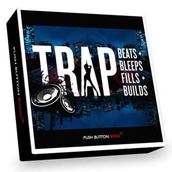 Сэмплы Push Button Bang Trap Beats, Bleeps, Fills & Builds