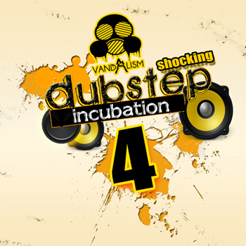 Сэмплы Vandalism Shocking Dubstep Incubation 4