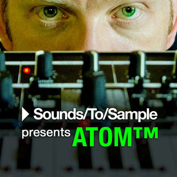 Сэмплы Sounds To Sample Atom TM