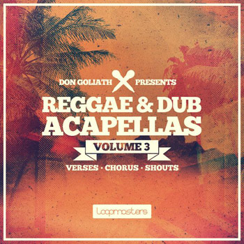 Сэмплы вокала - Loopmasters Don Goliath Reggae and Dub Acapellas Vol.3