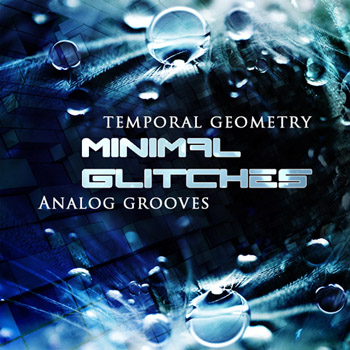 Сэмплы Temporal Geometry Minimal Glitches Analog Grooves